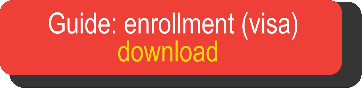 Enrollment Visa